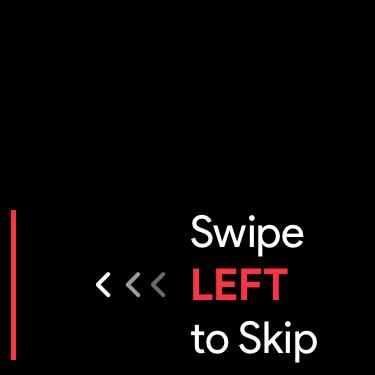 swipe leeft to skip instructions screen